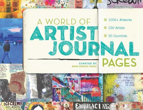 "Featured in: ""A World of Artist Journal Pages"" by Dawn DeVries Sokol'"