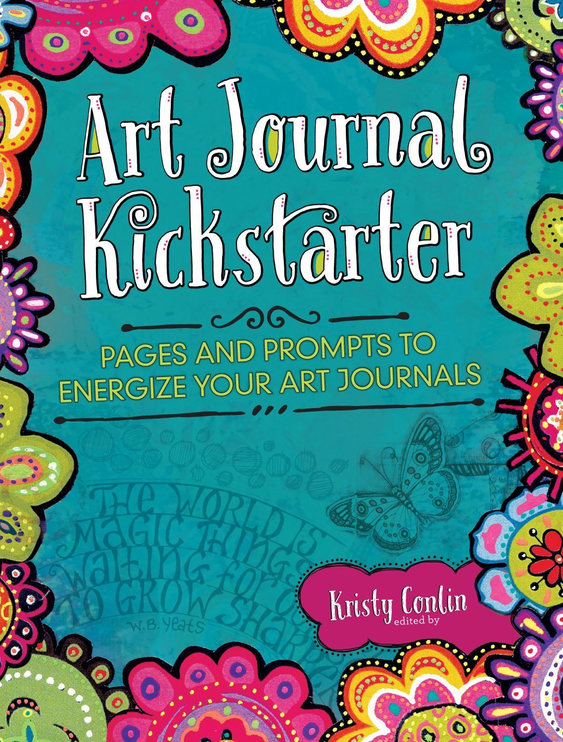 "Featured in: ""Art Journal Kickstarter"" by Kristy Conlin"
