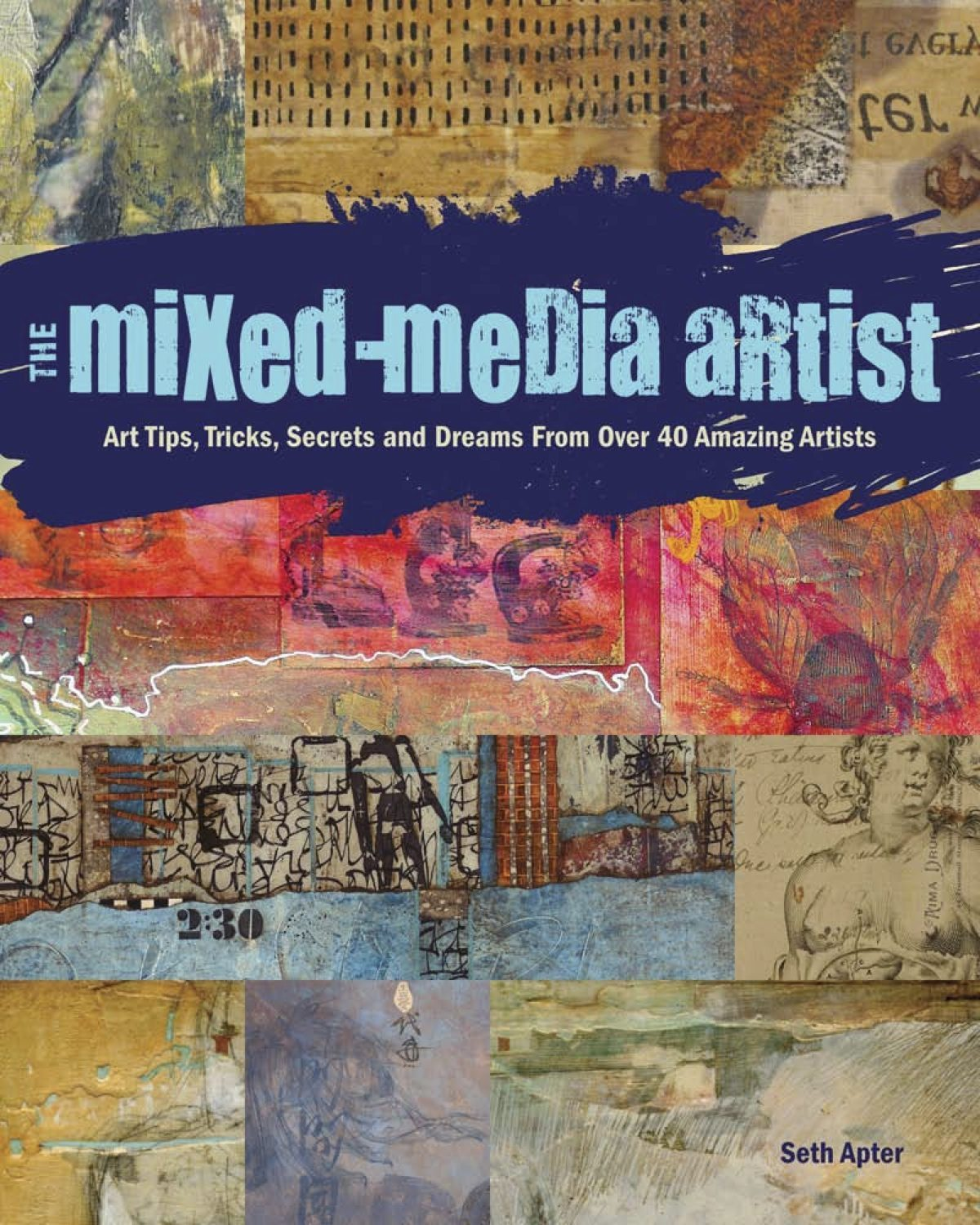 "Featured in ""The Mixed Media Artist"" by Seth Apter"